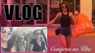 #CamiVlog: Dia de Comprinhas na ULTA
