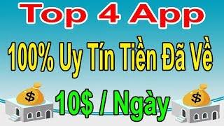 LVT - Kiếm Tiền Online - Top 4 App Ngày 10$ Chịu Cày Tiền Không Giới Hạn