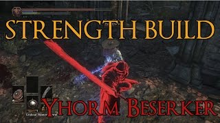 Dark Souls 3 - Yhorm Berserker - Strength PvP Build