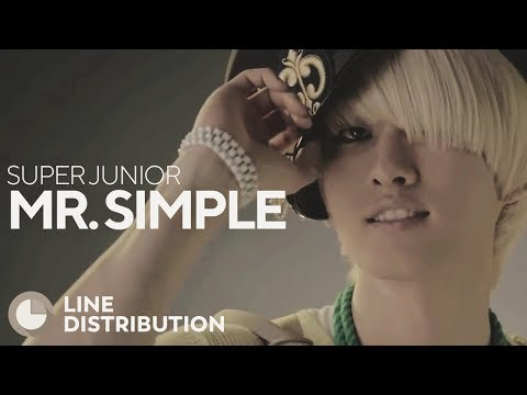 SUPER JUNIOR - Mr. Simple (Line Distribution)