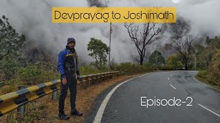 Devprayag to Joshimath | Day 3 | Auli Road trip
