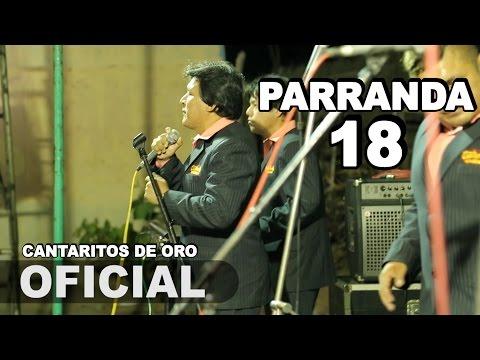 Parranda 18 CANTARITOS DE ORO Concierto Bernal Primicia 2015 HD