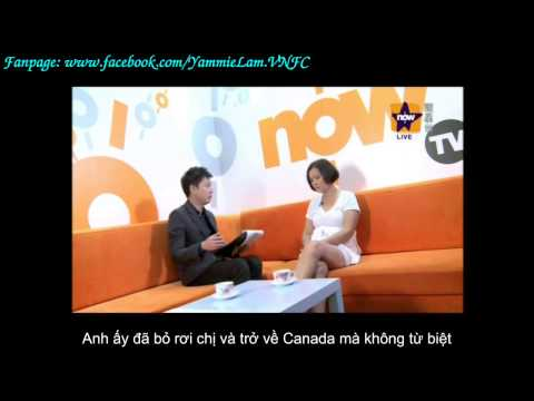 [Vietsub] Phỏng vấn Lam Khiết Anh - Interview Yammie Lam 5/2015