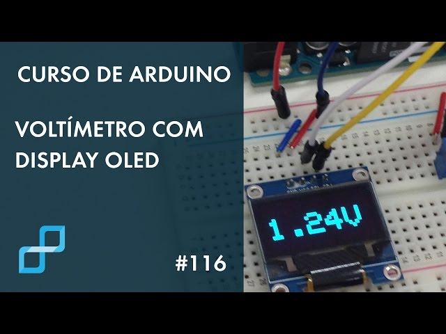 VOLTÍMETRO COM DISPLAY OLED | Curso de Arduino #116