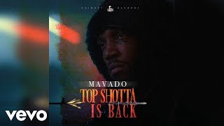 Mavado - Top Shotta Is Back (Official Audio)