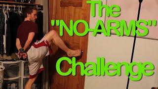 "The ""No-Arms"" Challenge (ORIGINAL VIDEO)"