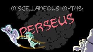 Miscellaneous Myths: Perseus