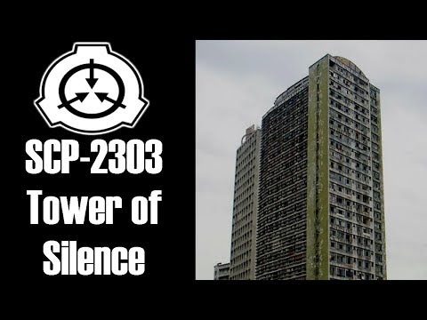 SCP-2303 Tower of Silence | object class euclid | cognitohazard / building scp