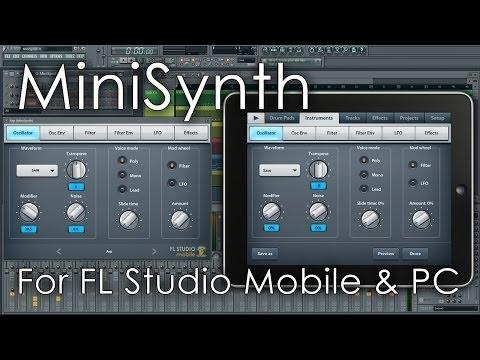 MiniSynth   For FL Studio (Windows) and FL Studio Mobile