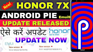 Honor 7x android pie update released in india. Emui9 update for honor 7x released.Update now