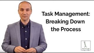 Task Management: Breaking Down the Process