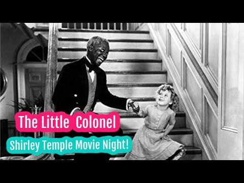 The Little Colonel 1935 Shirley Temple | FULL LENGTH MOVIE