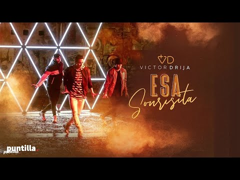 Victor Drija - Esa Sonrisita (Video Oficial)