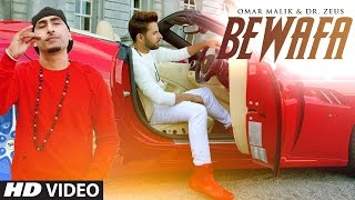 Bewafa – Omar Malik Ft Dr Zeus