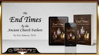 End Times by the Ancient Church Fathers