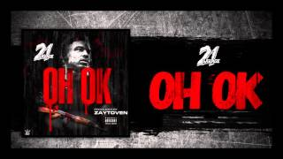 21 Savage - OH OK prod. by Zaytoven (Official Audio)