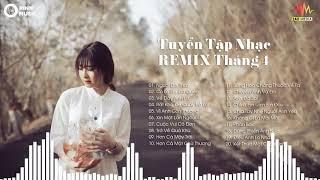 Liên Khúc Nhạc Trẻ Remix Hay Nhất 2019   lk nhạc trẻ remix tháng 4   Nhạc Remix Cực Căng P9