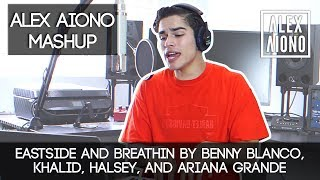 Eastside and Breathin by Benny Blanco, Khalid, Halsey, and Ariana Grande | Alex Aiono Mashup
