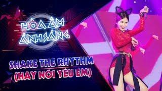 Shake The Rhythm (Hãy Nói Yêu Em) - Đông Nhi, Đỗ Hiếu, DJ Mike Hào | The Remix - Hòa Âm Ánh Sáng