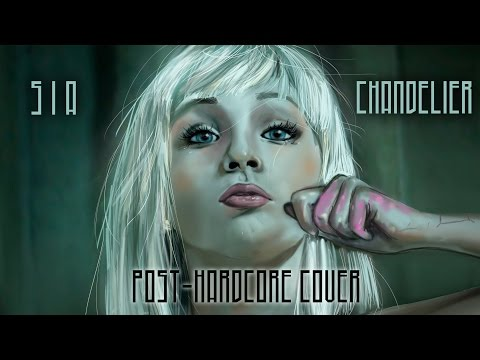 SIA - Chandelier (Punk Goes Pop Style Cover)