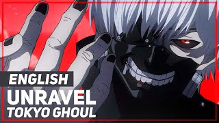 "Tokyo Ghoul - ""Unravel"" (Opening) Female ver 