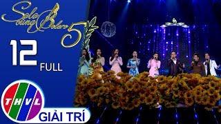 THVL   Solo cùng Bolero Mùa 5 - Tập 12 FULL: Câu chuyện đêm cuối năm
