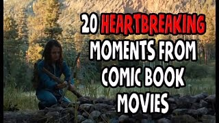 20 Heartbreaking Moments In Comic Book Movies