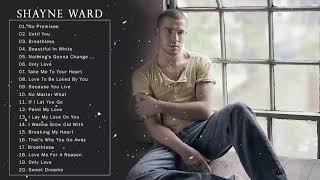 THE BEST SONGS OF SHAYNE WARD PLAYLIST - Shayne Ward Greatest Hits Full ABUM Collection 2019