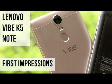 Lenovo Vibe K5 Note First Impressions  Digitin