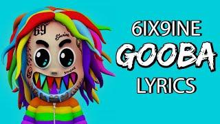 6ix9ine-gooba-lyrics-are-you-dumb-stupid-or-dumb-huh.jpg