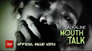ALKALINE – MOUTH TALK [OFFICIAL VIDEO]