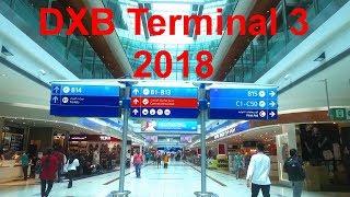 Dubai Airport Terminal 3 Walking 2018 DXB