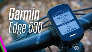 Garmin Edge 530: NEW MTB Dynamics, Performance, and Navigation Features!