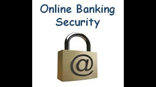 INTERNET BANKING SECURITY TIPS: AS SIMPLE AS ABCD