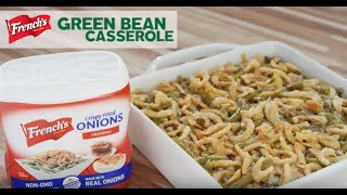 French's Classic Green Bean Casserole | We Promise Great Taste