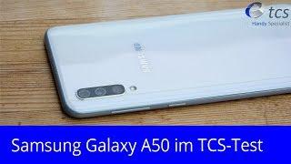Samsung Galaxy A50 im TCS-Test - das bessere S10e?!