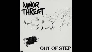 MinorThreat - Out Of Step Remastered HQ