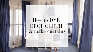 How to Dye Drop Cloth Curtains