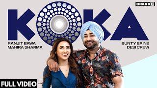 KOKA – Ranjit Bawa Ft Mahira Sharma