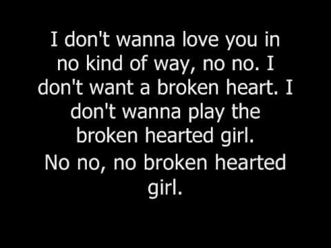Broken-Hearted Girl by Beyonce.