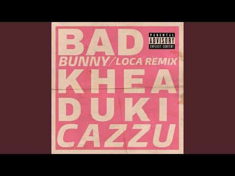 Loca (feat. Cazzu) (Remix)
