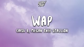 Cardi B - WAP ft. Megan Thee Stallion (Lyrics)