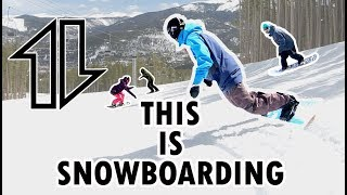 This Is Snowboarding