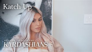 """Keeping Up With The Kardashians"" Katch-Up S15, EP.4 