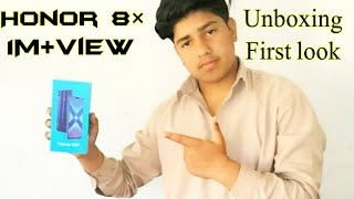 Honor 8x Unboxing Review First Look In Pakistan By |Mr.pakistani Hacker