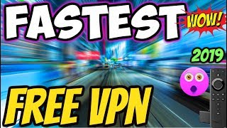🔴FASTEST FREE VPN SERVICE REVIEW NO REGISTRATION NO LOGIN FIRESTICK & ANDROID DEVICES 2019