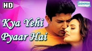 Kya Yehi Pyar Hai {HD} - Aftab Shivdasani - Amisha Patel - Jackie Shroff - (With Eng Subtitles)
