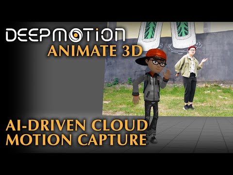 DeepMotion: Animate 3D | Accessible Motion Capture From Videos | AI-Driven Cloud Service