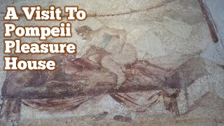 18+ Only/ A Visit To A Pleasure House In Pompeii