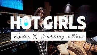 Hot Girls - Lydia x ฟักกลิ้ง ฮีโร่ [Prod. By Botcash]